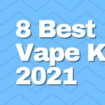 8 best vape starter kits in 2021