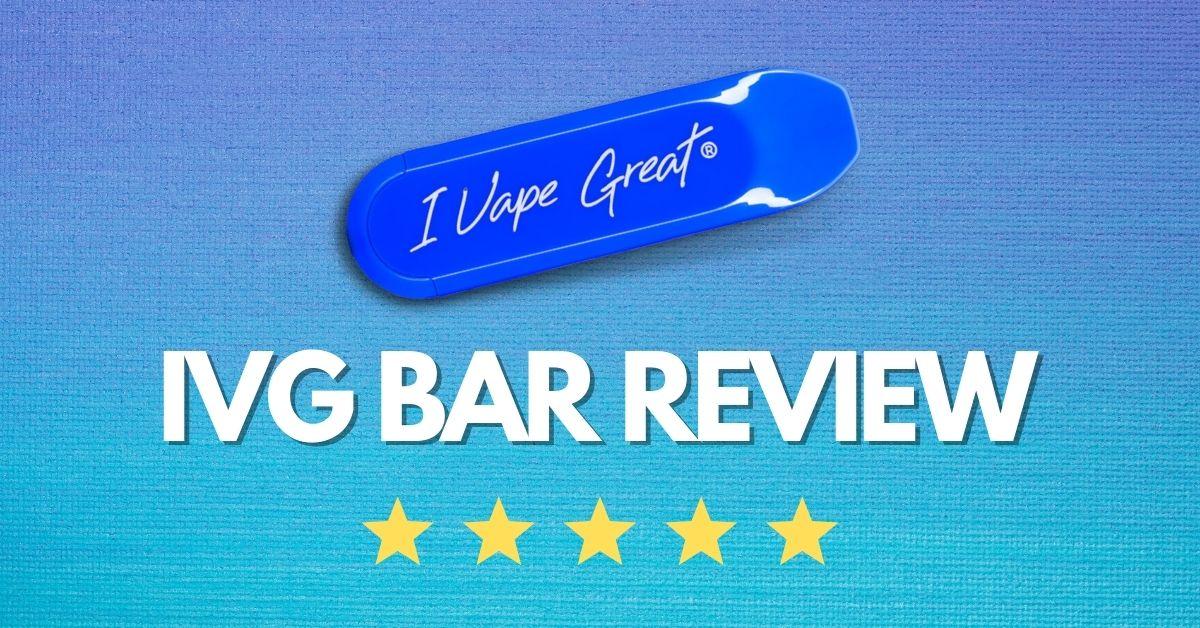 IVG Disposable Vape Bar Review