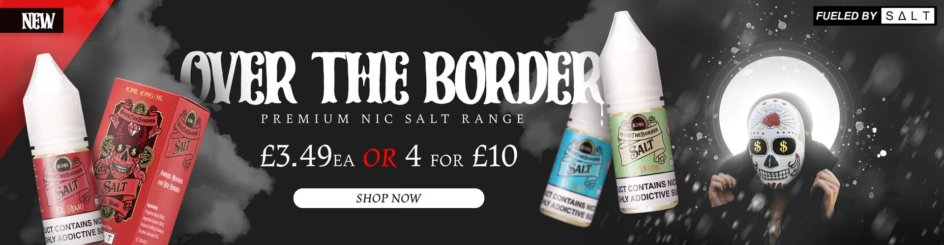 Over The Border Nic Salts - NOW 4 for £10
